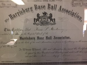 Harrisburg Senators - A stock certificate of the Harrisburg Base Ball Association from 1884.