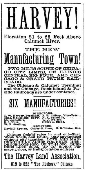 Harvey, Illinois - Advertisement by The Harvey Land Association that appeared on November 8, 1890 in the Chicago Daily Tribune.
