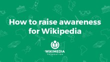 How to raise awareness for Wikipedia - Lessons from Nigeria and Iraq.pdf