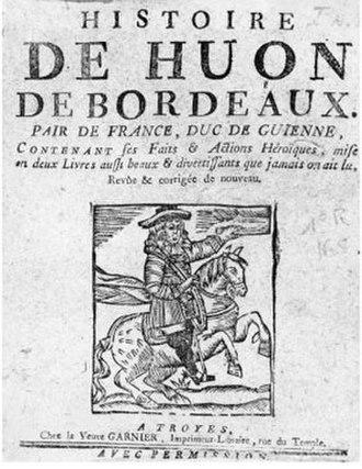 Bibliothèque bleue - Image: Huon de Bordeaux
