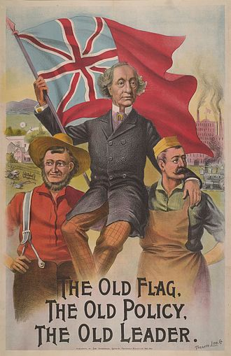 Post-Confederation era - A Conservative election poster from 1891, featuring John A. Macdonald