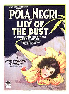 <i>Lily of the Dust</i> 1924 film by Dimitri Buchowetzki