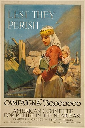 Near East Foundation - Lest they perish campaign poster of the American Committee for Relief in the Near East (ACRNE)