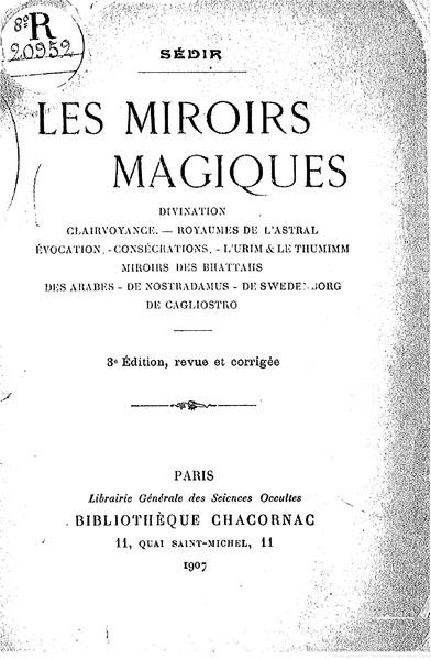 File:Paul Sedir - Les Miroirs Magiques - 1907.pdf