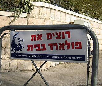 "Jonathan Pollard - This sign reads ""We Want Pollard Home""."