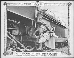 The Timber Queen - Image: Ruth Roland Timber Queen 1922