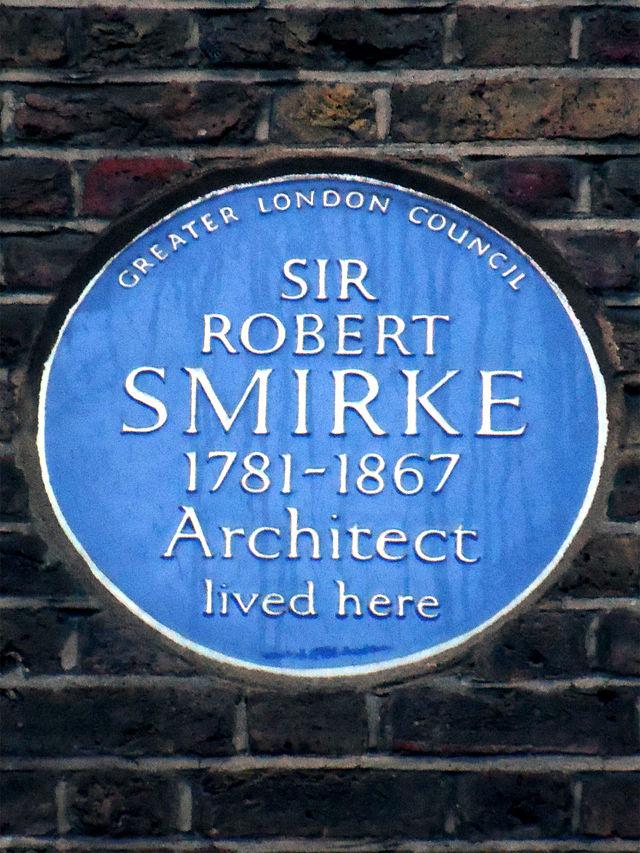 Robert Smirke blue plaque - Sir Robert Smirke 1781-1867 architect lived here