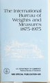 The International Bureau of Weights and Measures 1875-1975 (IA internationalbur420page).pdf
