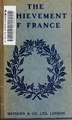 The achievement of France (IA achievementoffra00lond).pdf