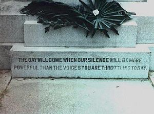 Epitaph - Epitaph on the base of the Haymarket Riot Memorial, Waldheim Cemetery Chicago.