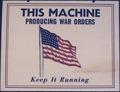 This Machine Producing War Orders. Keep It Running - NARA - 534460.tif