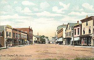 Dover-Foxcroft, Maine - Union Square c. 1906