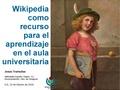 Wikipedia como recurso para el aprendizaje en el aula universitaria.pdf