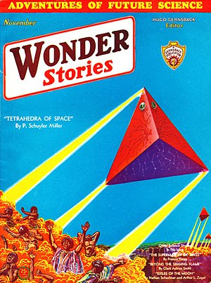 "P. Schuyler Miller - Miller's's novelette ""Tetrahedra of Space"" was the cover story in the November 1931 Wonder Stories"