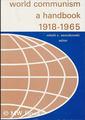 World Communism A Handbook 1918-1965 - Book cover.png