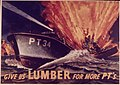 """Give us Lumber for More P.T.'s"" - NARA - 514390.jpg"