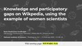 2020 NAS - Knowledge and participatory gaps on Wikipedia, using the example of women scientists.pdf