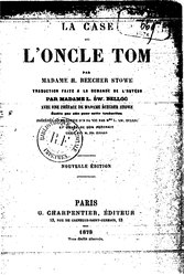 Harriet Beecher Stowe: La Case de l'oncle Tom