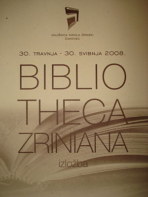 Exhibition catalogue - Front cover of the 2008 Čakovec exhibition catalogue of Bibliotheca Zriniana library from 1662, owned by Nikola Zrinski, Ban (Viceroy) of Croatia