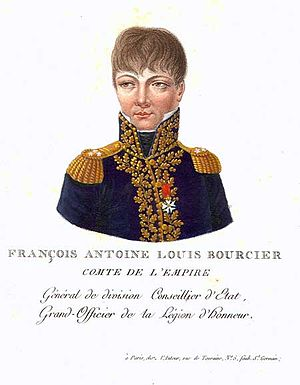 François Antoine Louis Bourcier - Count of the Empire, General of Division, Counselor of State Conseiller d'Etat, Grand Officer of the Legion d'Honneur