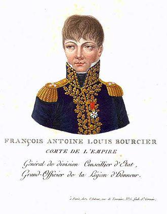 François Antoine Louis Bourcier - Count of the Empire, General of Division, Counselor of State Conseiller d'Etat, Grand Officer of the Legion d'Honneur