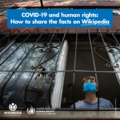 COVID-19 and human rights Wikipedia webinar graphic.png