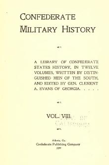 Confederate Military History - 1899 - Volume 8.djvu
