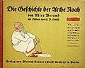 Die Geschichte der Arche Noah, erzählt von Alice Berend. Mit Bildern von E. B. Smith, 1925.jpg