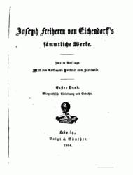 Eichendorffs Werke. 1. Band. 2. Auflage