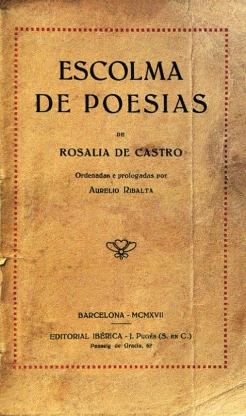 Escolma de poesías de Rosalía de Castro de Aurelio Ribalta, 1917.