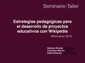 Estrategias pedagógicas para el desarrollo de proyectos educativos con Wikipedia.pdf