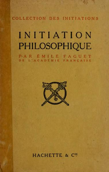 File:Faguet - Initiation philosophique, 1912.djvu