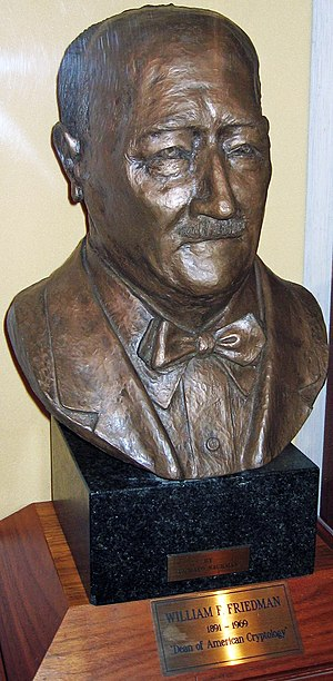 "William F. Friedman - Bust of Friedman on display at the National Cryptologic Museum, where he is identified as the ""Dean of American Cryptology""."