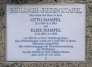 Otto and Elise Hampel - Memorial plaque at the site of the Hampels' former residence, Amsterdamer Straße 10 in Berlin