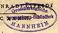 Grossherzogliche Womasiums Bibliothek Mannheim, library book stamp (cropped).jpg