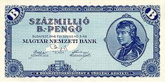 "Hyperinflation - The 100 million b.-pengő note was the highest denomination of banknote ever issued, worth 1020 or 100 quintillion Hungarian pengő (1946). B.-pengő was short for ""billió pengő"", i.e. 1012 pengő."