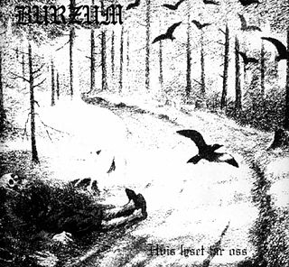 <i>Hvis lyset tar oss</i> 1994 studio album by Burzum
