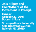 Join Hillary and the Mothers Movement in Raleigh for an early vote event.png