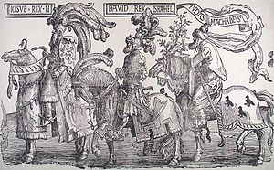 Nine Worthies -  Lucas van Leyden's depiction of  the three Old Testament kings as exotic contemporaries, in an engraving of c. 1520 depicting the Worthies in three sections