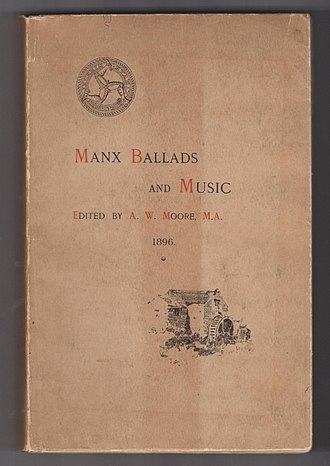 Hop-tu-Naa - Manx Ballads and Music by A. W. Moore; the earliest book published featuring the Hop-tu-naa song and music
