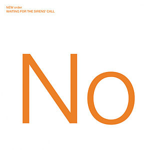 Waiting for the Sirens' Call - Image: New Order Waiting for the Sirens Call album cover