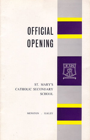 St Mary's Menston Catholic Voluntary Academy - Programme cover from the official opening of St. Mary's Menston – 3 July 1965