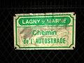 Plaque chemin Autostrade Lagny Marne 1.jpg