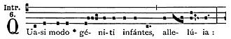 """Octave of Easter - Incipit of the Gregorian chant introit from the Liber Usualis for the Octave Sunday of Easter, from which it is called """"Quasimodo Sunday."""""""