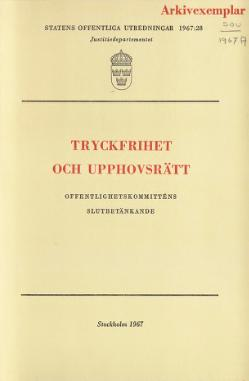 "Front cover of SOU 1967:28 ""Freedom of the press and Copyright""."