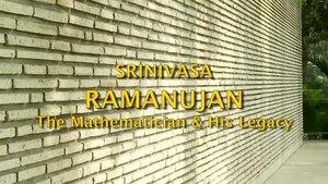File:SRINIVASA RAMANUJAN- The Mathematician & His Legacy.webm