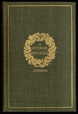 Edmund Clarence Stedman - A Victorian Anthology, 1895