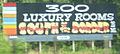 South of the Border sign 26 - 300 Luxury rooms.JPG