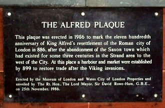 Alfred the Great - A plaque in the City of London noting the restoration of the Roman walled city by Alfred.