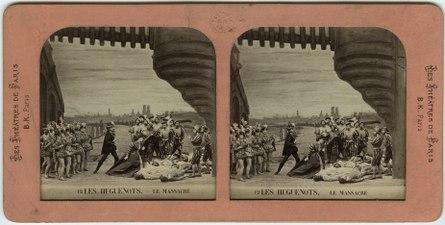 Stereokort, Les Huguenots 12, Le massacre - SMV - S60a.tif